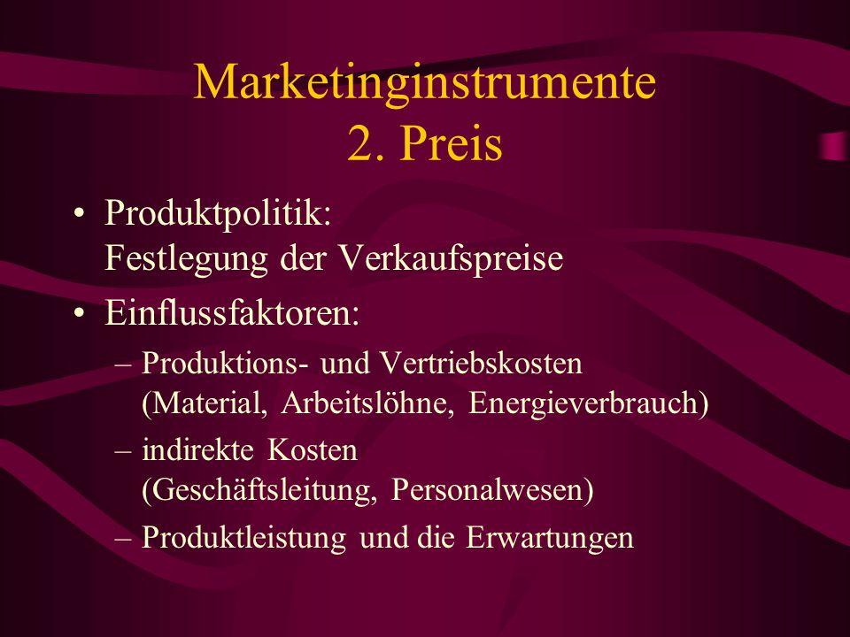 Marketinginstrumente 2. Preis Katalogpreis Preisnachlass Kreditmöglichkeiten und ~bestimmungen