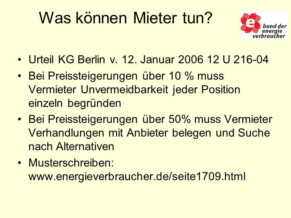 Was können Mieter tun. Urteil KG Berlin v. 12.