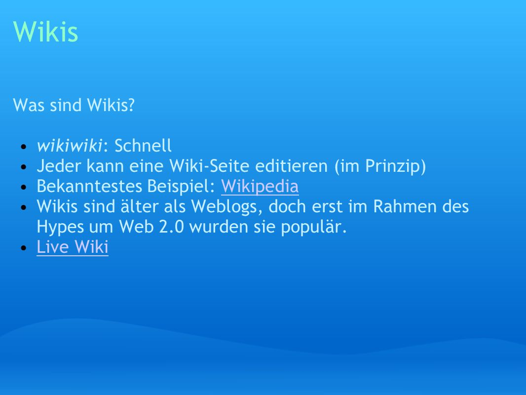 Wikis Was sind Wikis.