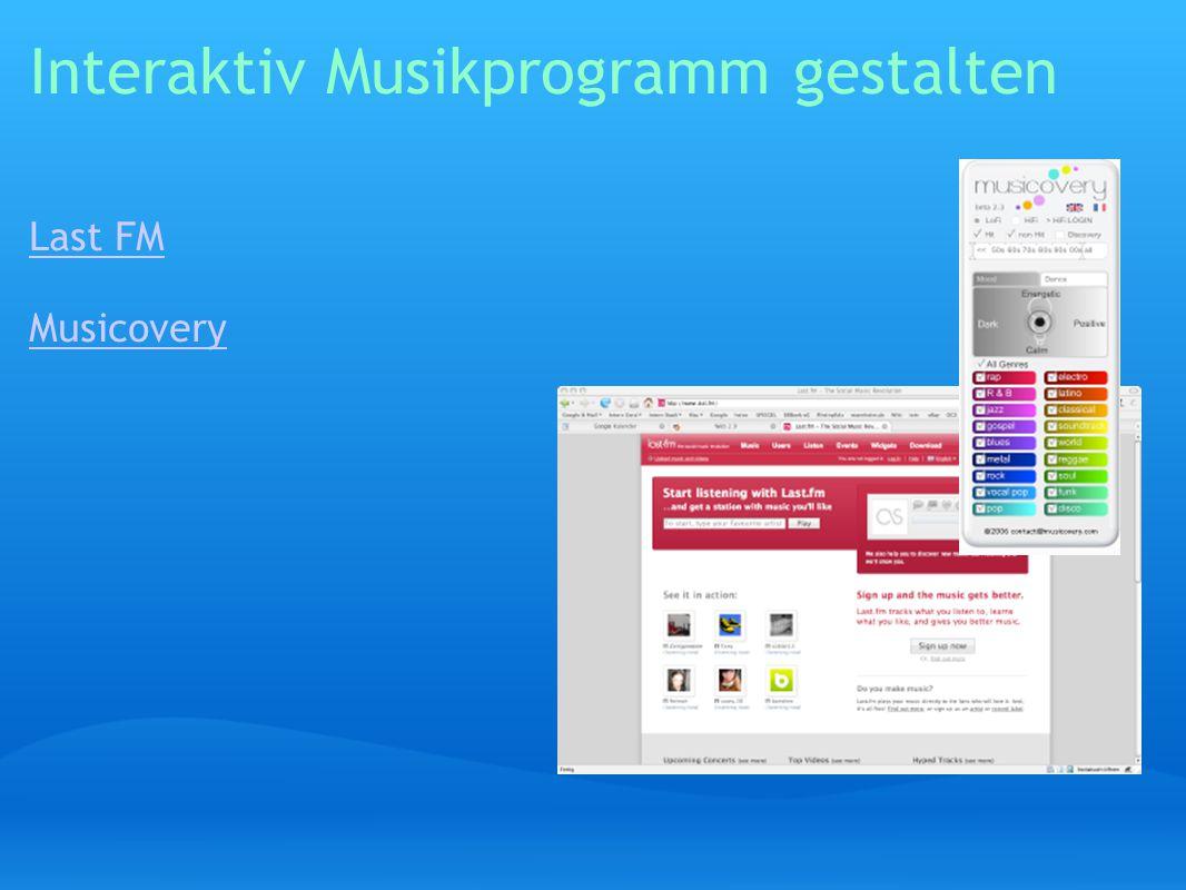 Interaktiv Musikprogramm gestalten Last FM Musicovery