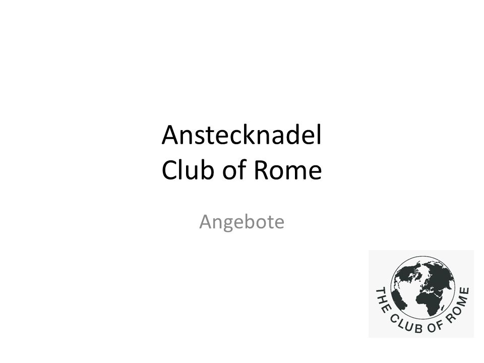 Anstecknadel Club of Rome Angebote