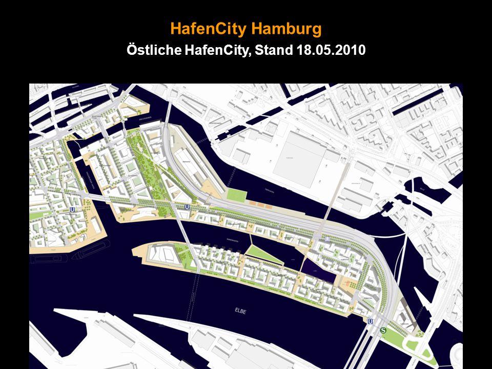 HafenCity Hamburg Östliche HafenCity, Stand 18.05.2010