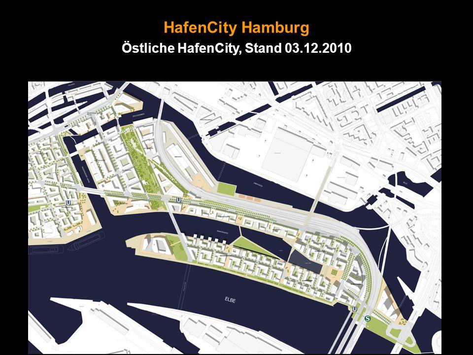 HafenCity Hamburg Östliche HafenCity, Stand 03.12.2010