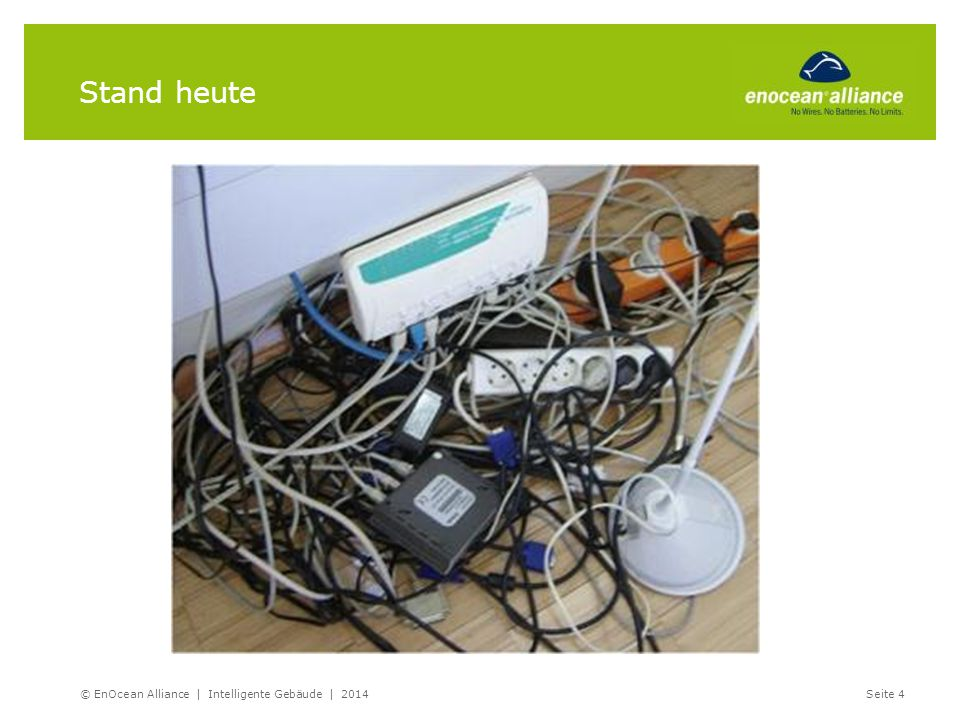 Anwendungsbeispiele im Wohnbau EnOcean lohnt sich schon ab der ersten Schalter-Empfänger- Kombination in: Wohnungen Ein-und Mehrfamilienhäusern Fertighäusern Kleinen Gewerbeimmobilien (z.B.