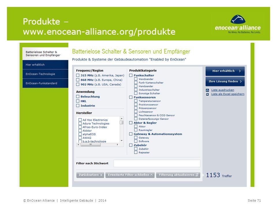Produkte – www.enocean-alliance.org/produkte © EnOcean Alliance | Intelligente Gebäude | 2014Seite 71