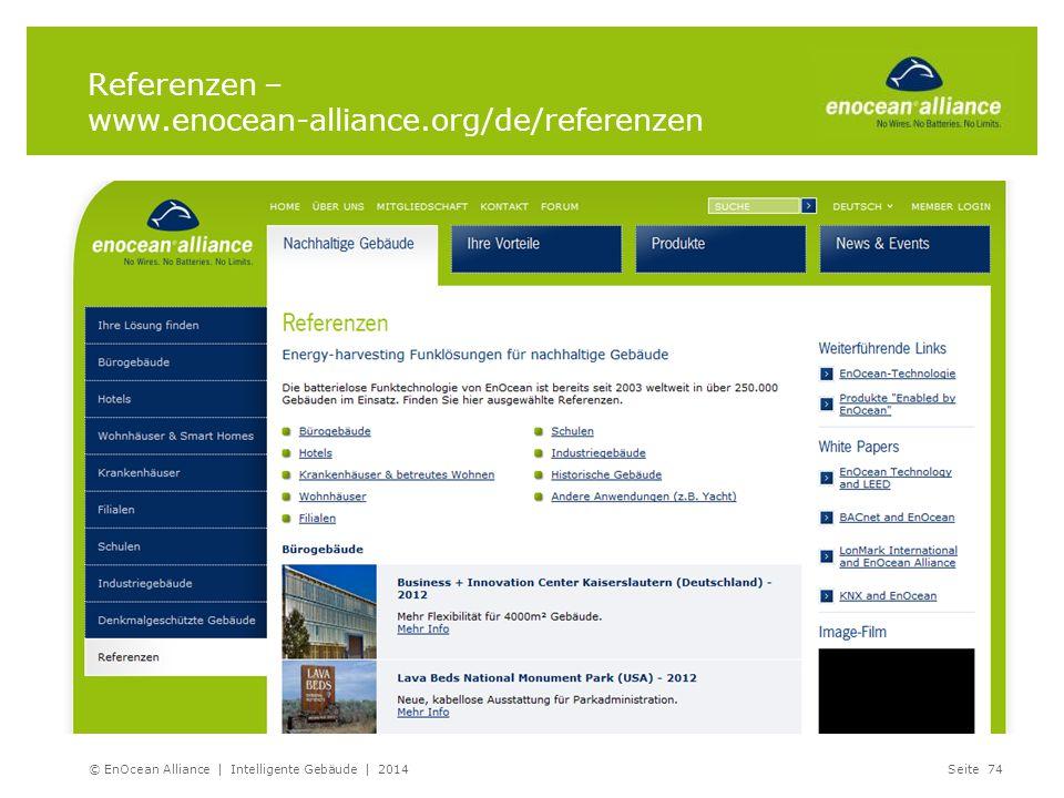 Referenzen – www.enocean-alliance.org/de/referenzen © EnOcean Alliance | Intelligente Gebäude | 2014Seite 74