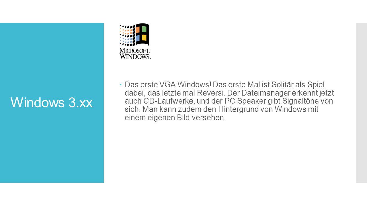 Windows 3.xx  Das erste VGA Windows.