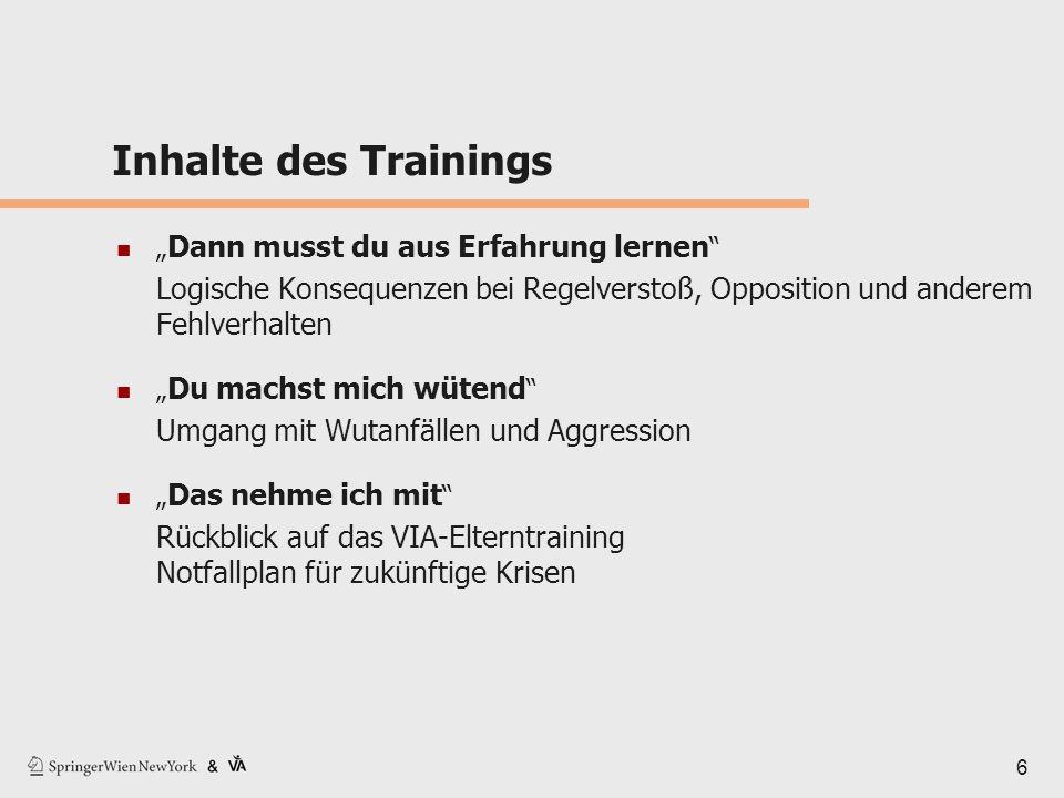 """6 Inhalte des Trainings """" Dann musst du aus Erfahrung lernen """" Logische Konsequenzen bei Regelverstoß, Opposition und anderem Fehlverhalten """" Du machs"""