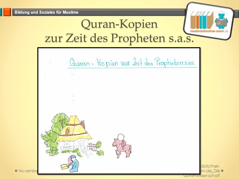 Bildung und Soziales für Muslime Quran-Kopien zur Zeit des Propheten s.a.s. Medienbibliothek- islam.de_Die Quranwissenschaft November 2014