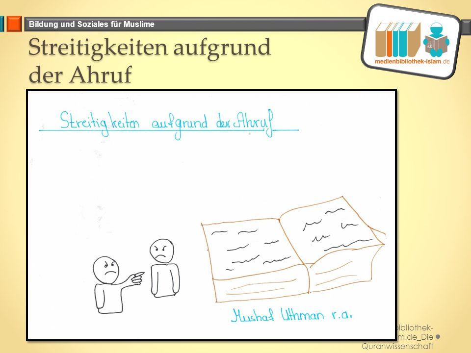 Bildung und Soziales für Muslime Streitigkeiten aufgrund der Ahruf Medienbibliothek- islam.de_Die Quranwissenschaft November 2014