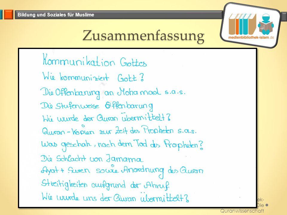 Bildung und Soziales für Muslime Zusammenfassung Medienbibliothek- islam.de_Die Quranwissenschaft November 2014