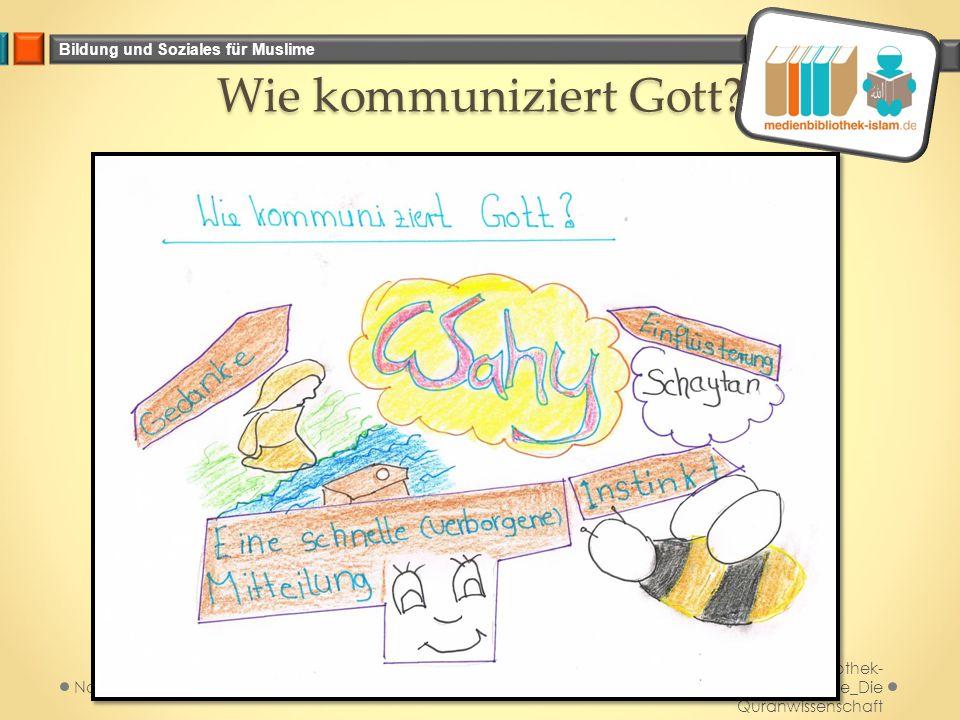 Bildung und Soziales für Muslime Wie kommuniziert Gott? Medienbibliothek- islam.de_Die Quranwissenschaft November 2014