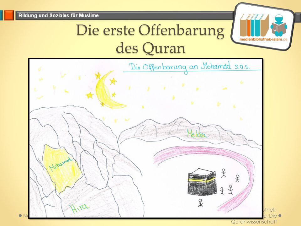 Bildung und Soziales für Muslime Die erste Offenbarung des Quran Medienbibliothek- islam.de_Die Quranwissenschaft November 2014