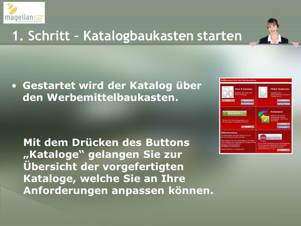 1.Schritt – Katalogbaukasten starten Gestartet wird der Katalog über den Werbemittelbaukasten.