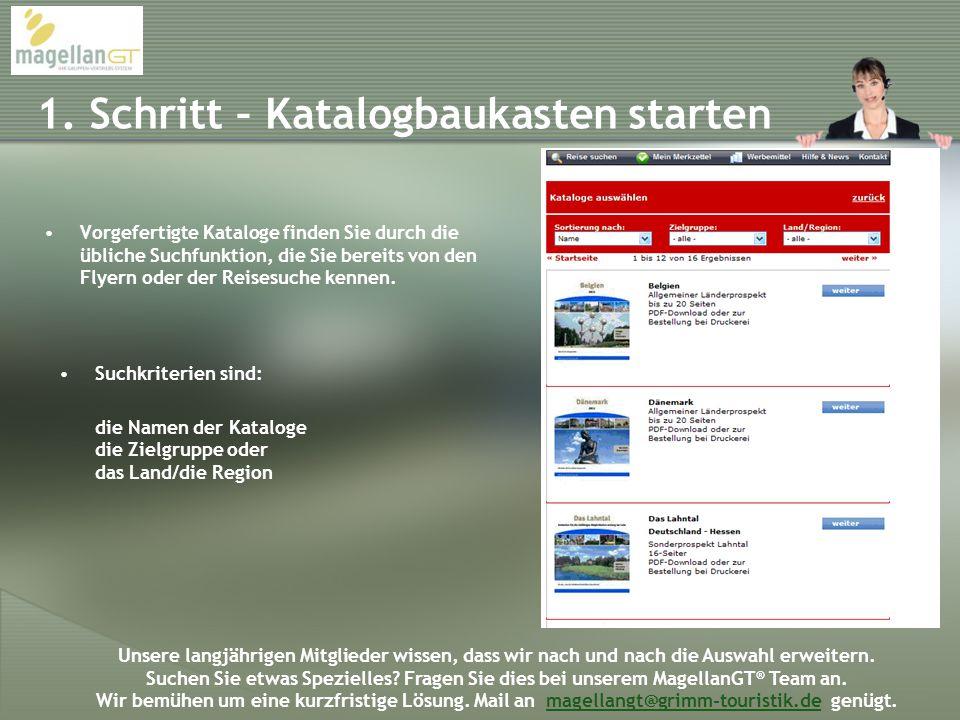1. Schritt – Katalogbaukasten starten Vorgefertigte Kataloge finden Sie durch die übliche Suchfunktion, die Sie bereits von den Flyern oder der Reises