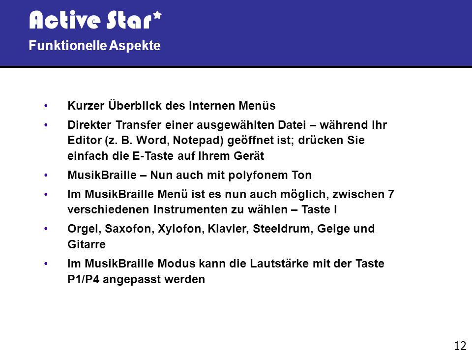 11 Active Star* Design Aspekte In ihrer tollen und praktischen Tasche ist die Active Star* gegen Wasserspritzer geschützt und kann ganz einfach überal