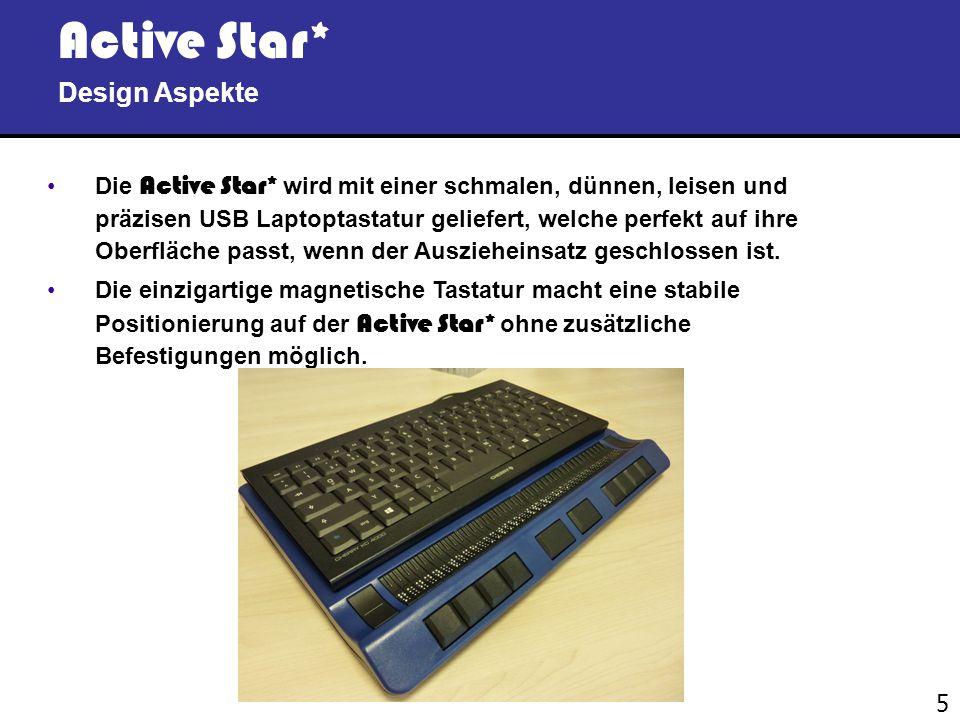5 Active Star* Design Aspekte Die Active Star* wird mit einer schmalen, dünnen, leisen und präzisen USB Laptoptastatur geliefert, welche perfekt auf ihre Oberfläche passt, wenn der Auszieheinsatz geschlossen ist.