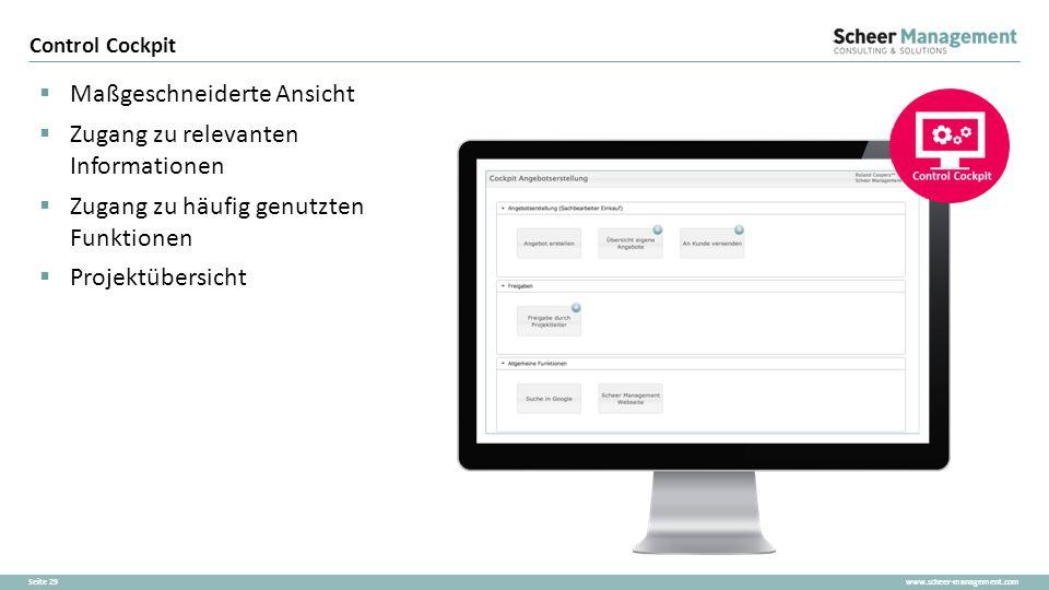 www.scheer-management.comSeite 29  Maßgeschneiderte Ansicht  Zugang zu relevanten Informationen  Zugang zu häufig genutzten Funktionen  Projektübe