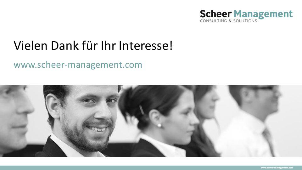 Vielen Dank für Ihr Interesse! www.scheer-management.com