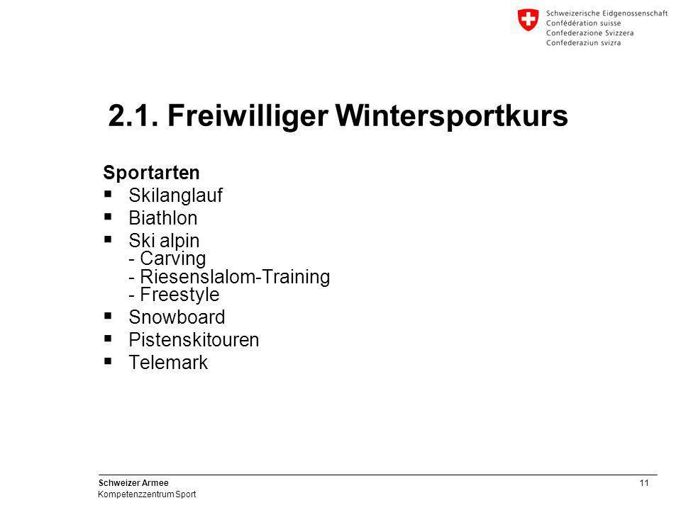 11 Schweizer Armee Kompetenzzentrum Sport Sportarten  Skilanglauf  Biathlon  Ski alpin - Carving - Riesenslalom-Training - Freestyle  Snowboard 