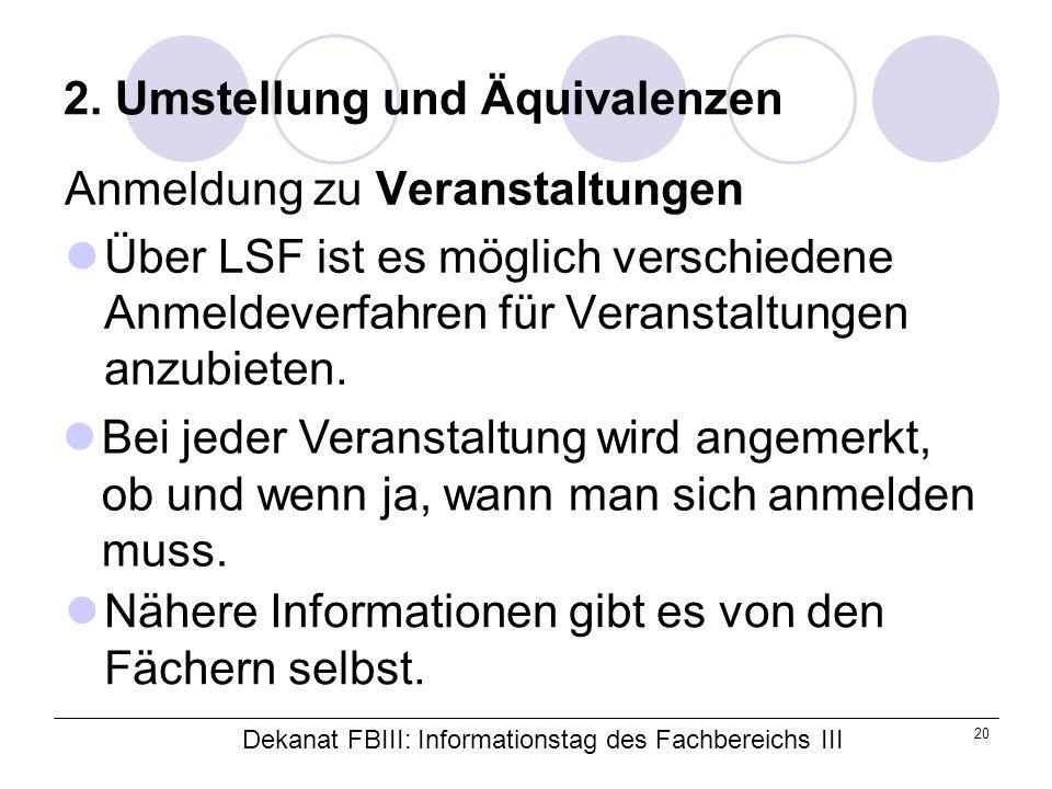 Dekanat FBIII: Informationstag des Fachbereichs III 20 2.