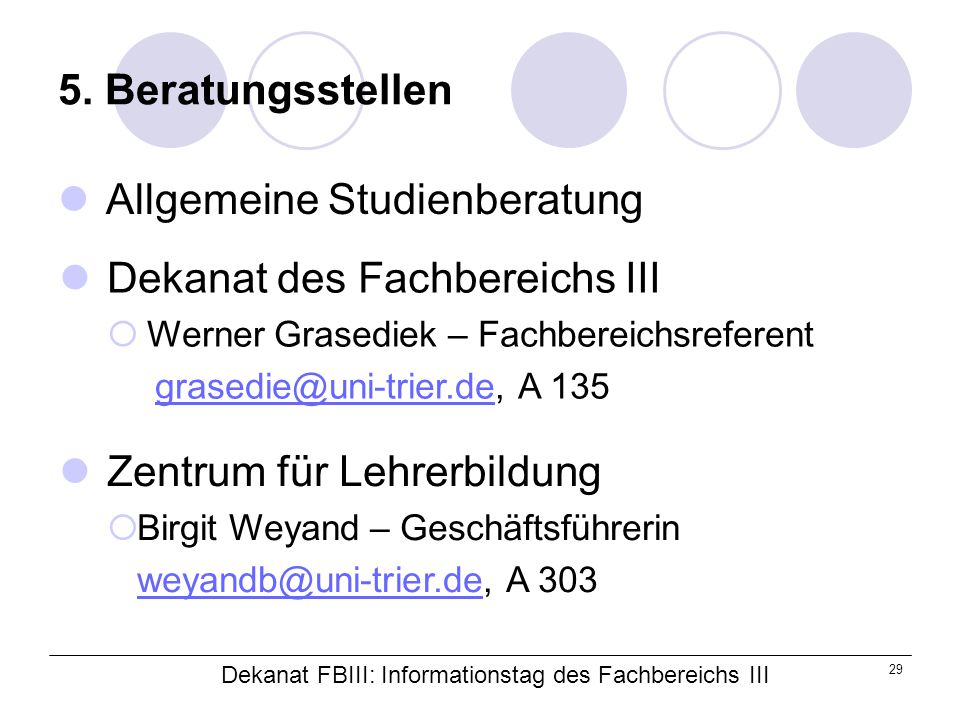 Dekanat FBIII: Informationstag des Fachbereichs III 29 5.