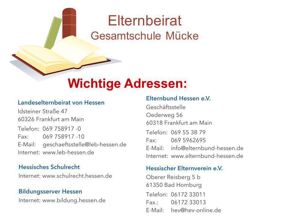 Elternbeirat Gesamtschule Mücke Wichtige Adressen: