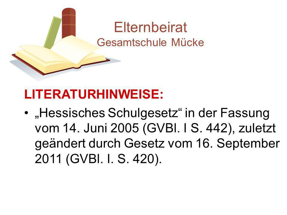 """LITERATURHINWEISE: """"Hessisches Schulgesetz in der Fassung vom 14."""