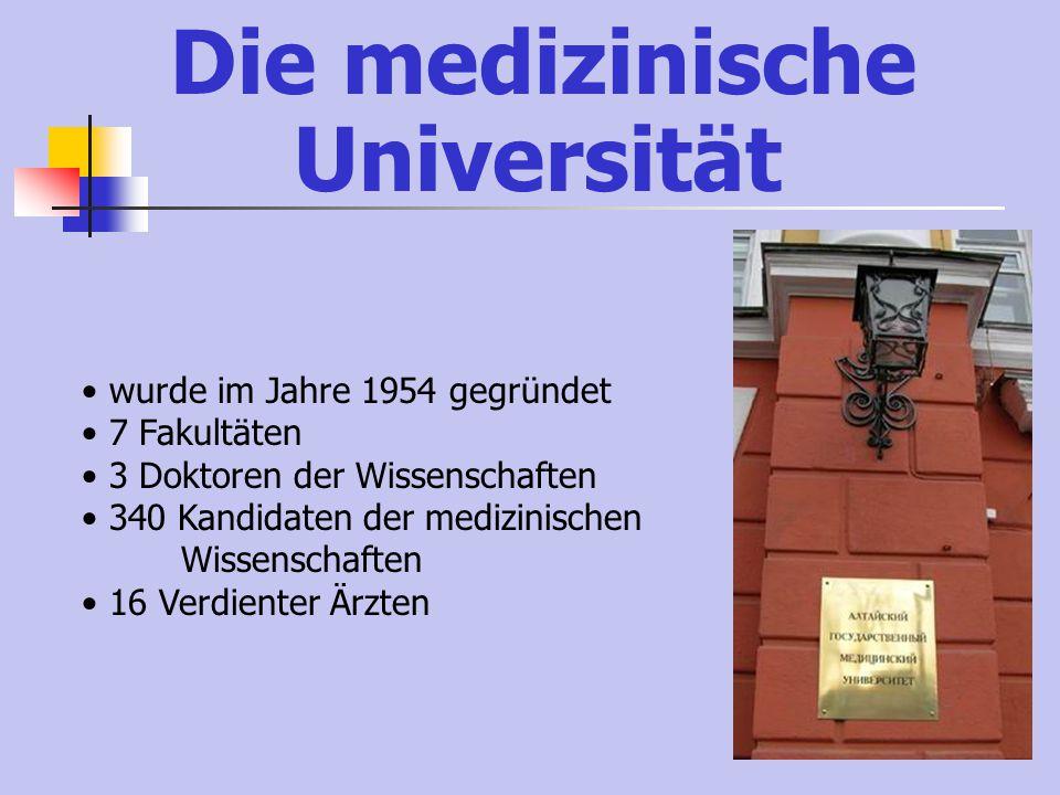 Die medizinische Universität wurde im Jahre 1954 gegründet 7 Fakultäten 3 Doktoren der Wissenschaften 340 Kandidaten der medizinischen Wissenschaften 16 Verdienter Ärzten