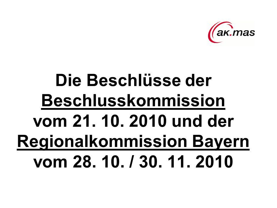 Die Beschlüsse der Beschlusskommission vom 21. 10.