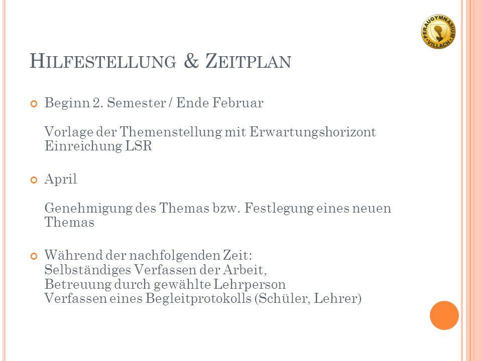 H ILFESTELLUNG & Z EITPLAN 2.Semester – 8.