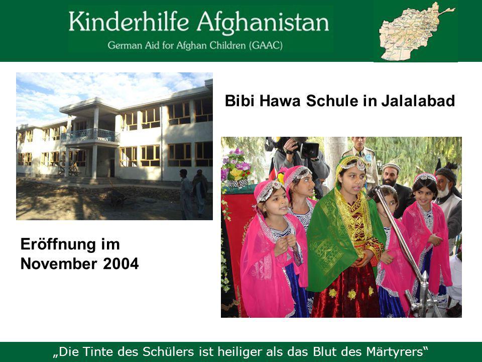 """""""Die Tinte des Schülers ist heiliger als das Blut des Märtyrers Bibi Hawa Schule in Jalalabad Eröffnung im November 2004"""
