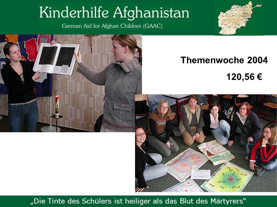 """""""Die Tinte des Schülers ist heiliger als das Blut des Märtyrers Themenwoche 2004 120,56 €"""