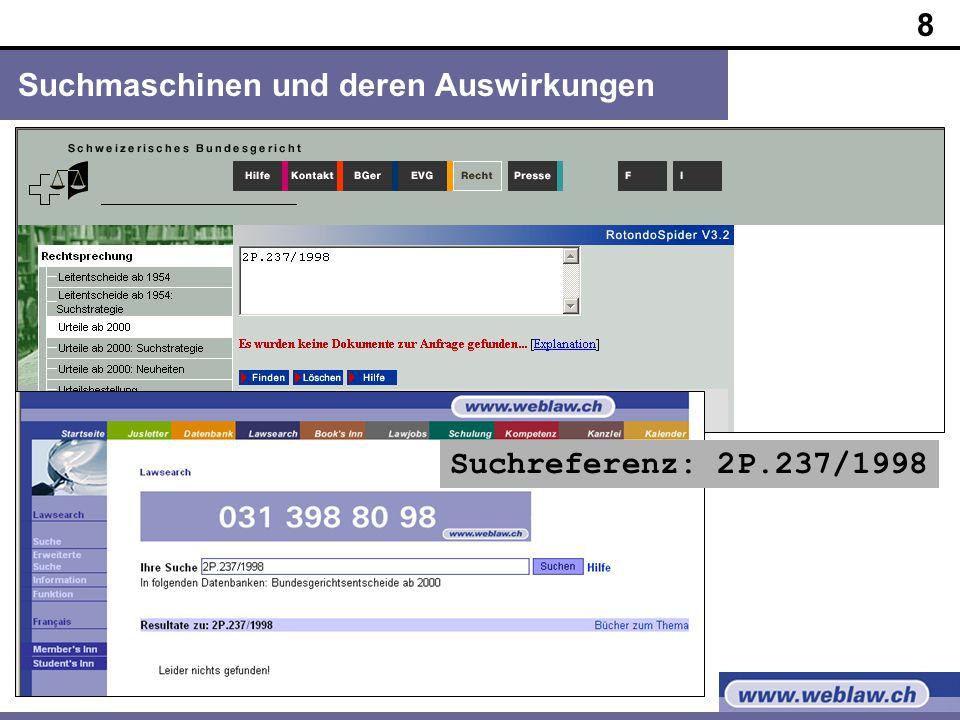8 Suchmaschinen und deren Auswirkungen Suchreferenz: 2P.237/1998