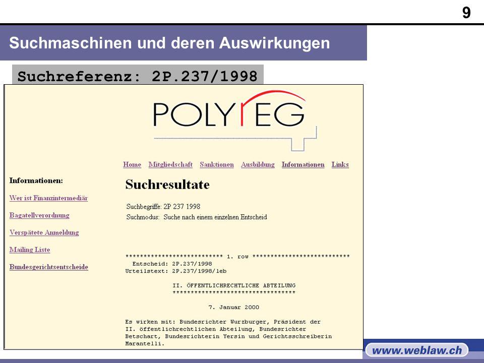 9 Suchmaschinen und deren Auswirkungen Suchreferenz: 2P.237/1998