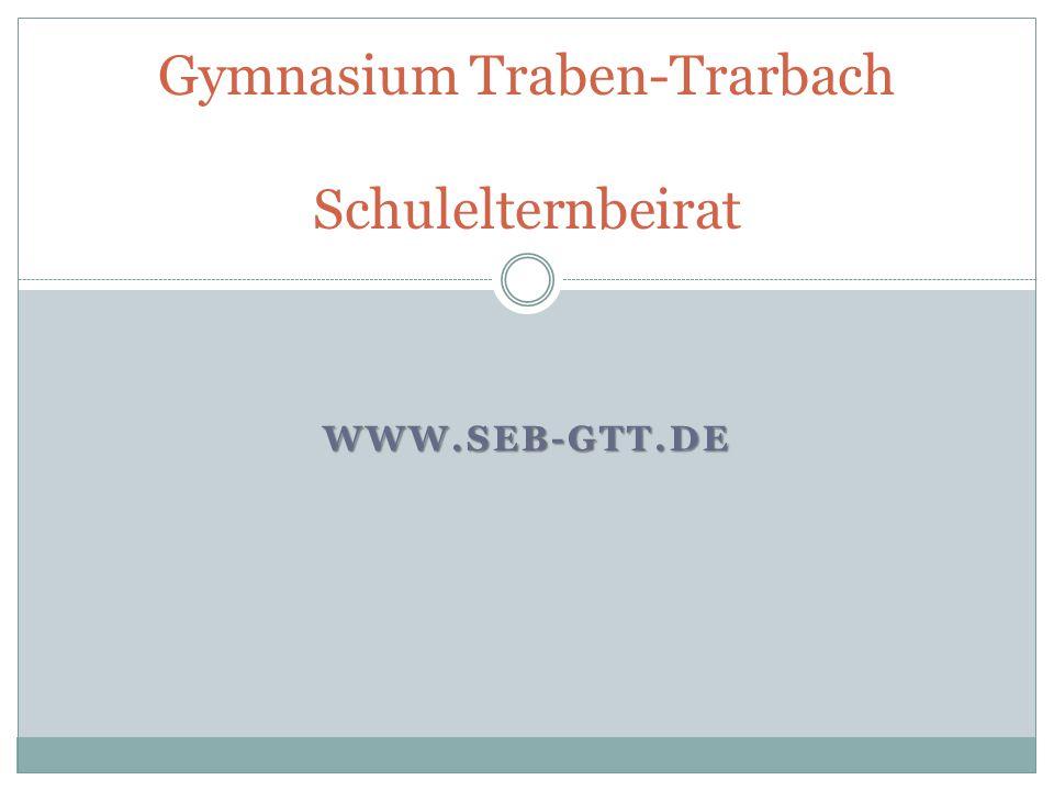 WWW.SEB-GTT.DE Gymnasium Traben-Trarbach Schulelternbeirat