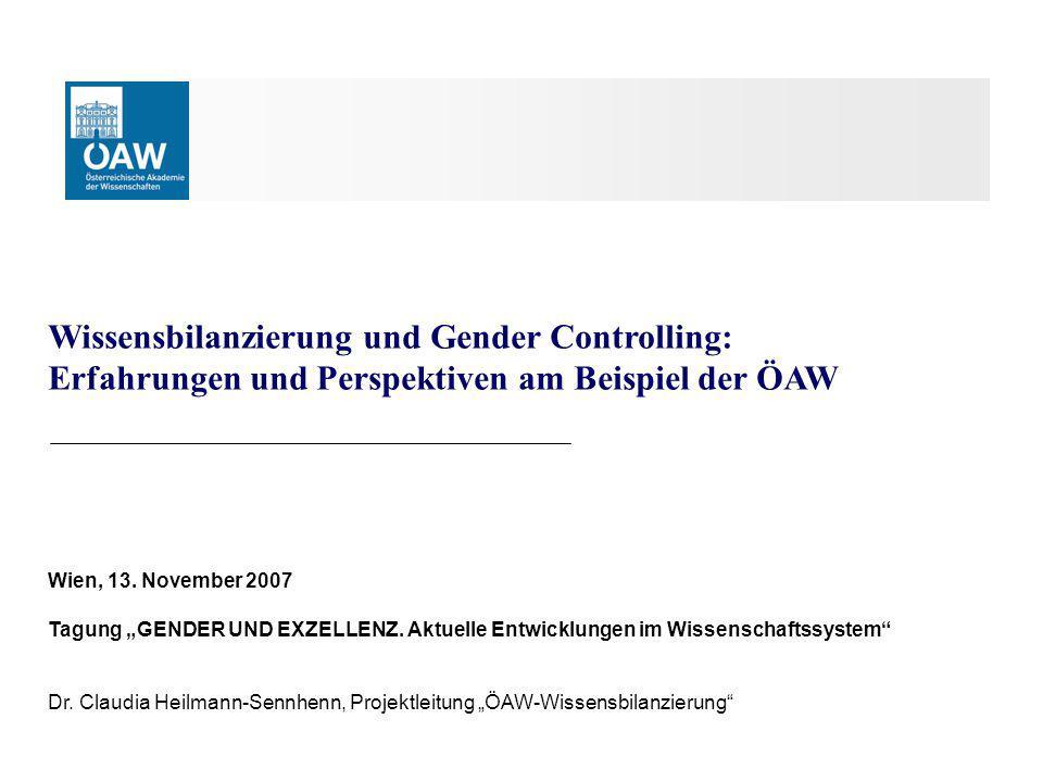Wissensbilanzierung und Gender Controlling: Erfahrungen und Perspektiven am Beispiel der ÖAW Wien, 13.