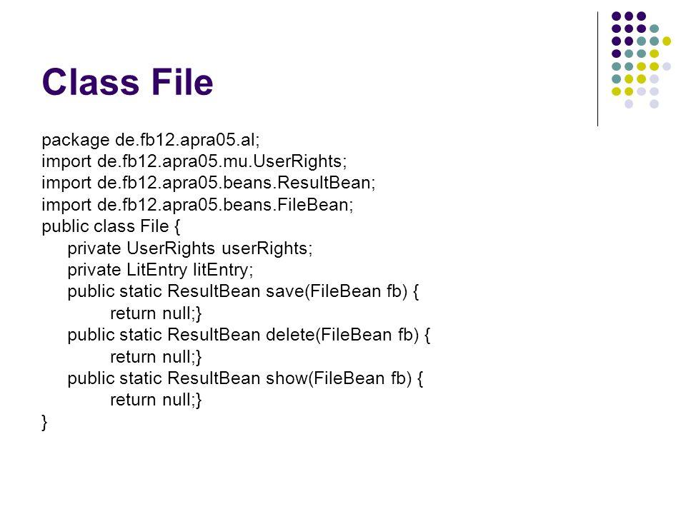 Class File package de.fb12.apra05.al; import de.fb12.apra05.mu.UserRights; import de.fb12.apra05.beans.ResultBean; import de.fb12.apra05.beans.FileBea