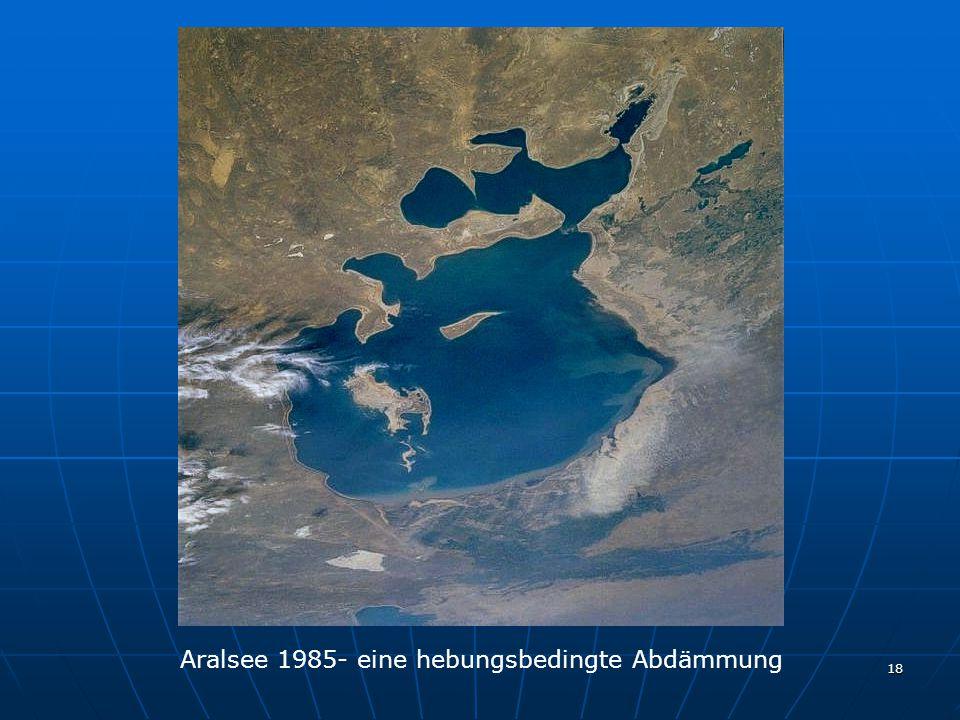 18 Aralsee 1985- eine hebungsbedingte Abdämmung