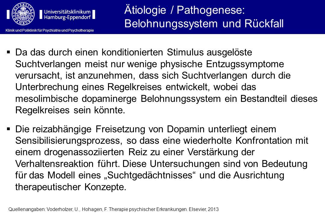 Klinik und Poliklinik für Psychiatrie und Psychotherapie Quellenangaben: Voderholzer, U., Hohagen, F. Therapie psychischer Erkrankungen. Elsevier, 201