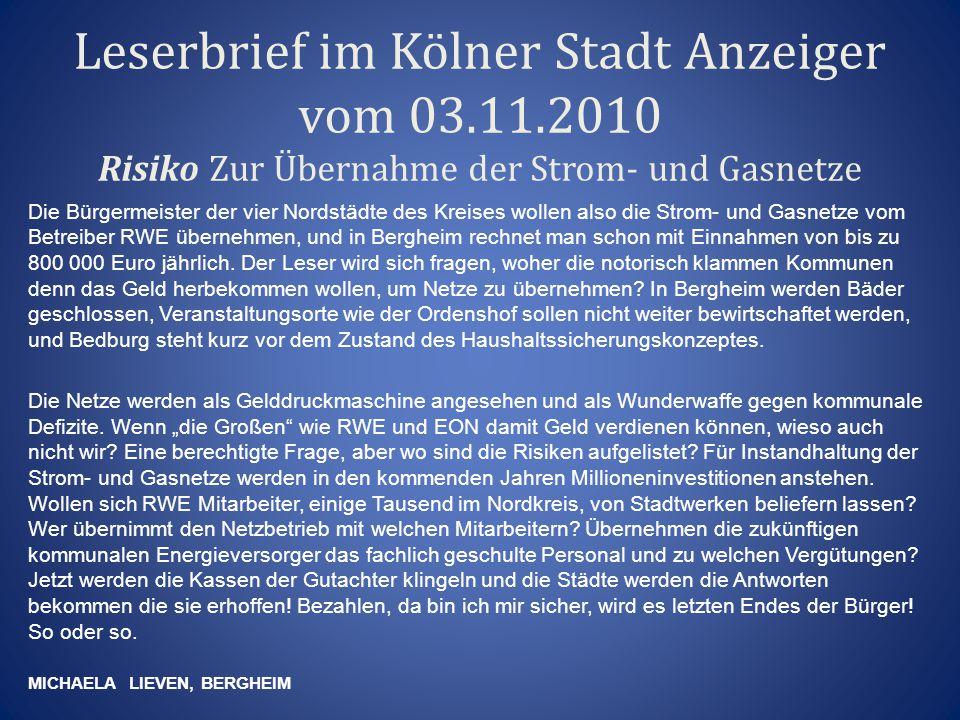 Stimmen aus Elsdorf zur geplanten Gründung einer Netzgesellschaft: Liebe Kolleginnen, liebe Kollegen.