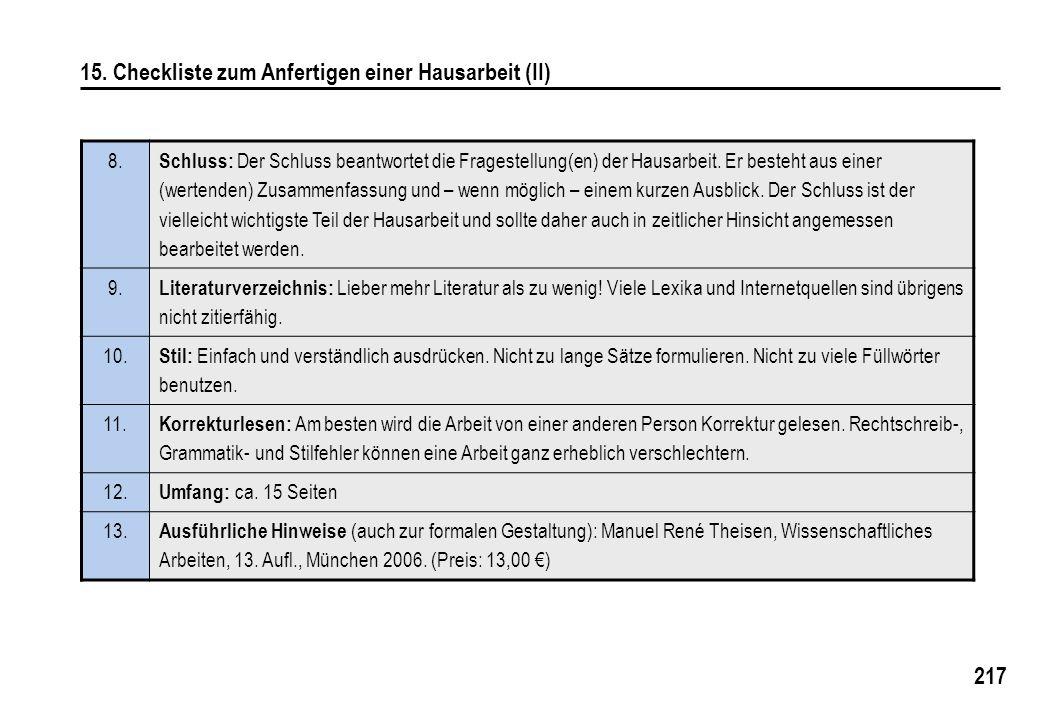 217 15.Checkliste zum Anfertigen einer Hausarbeit (II) 8.