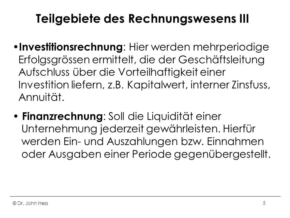 © Dr. John Hess66 Kalkulatorische Abschreibungen XV
