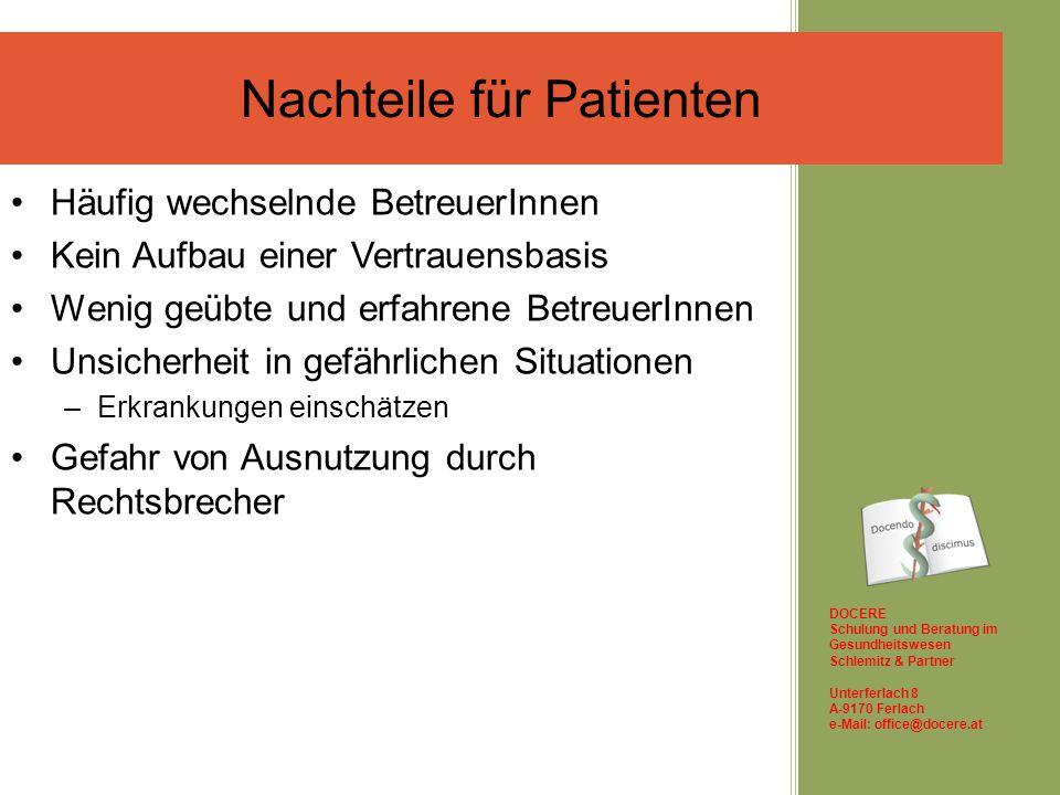 DOCERE Schulung und Beratung im Gesundheitswesen Schlemitz & Partner Unterferlach 8 A-9170 Ferlach e-Mail: office@docere.at Freiwillige in der Pflege Herzlichen Dank für Ihr Interesse.