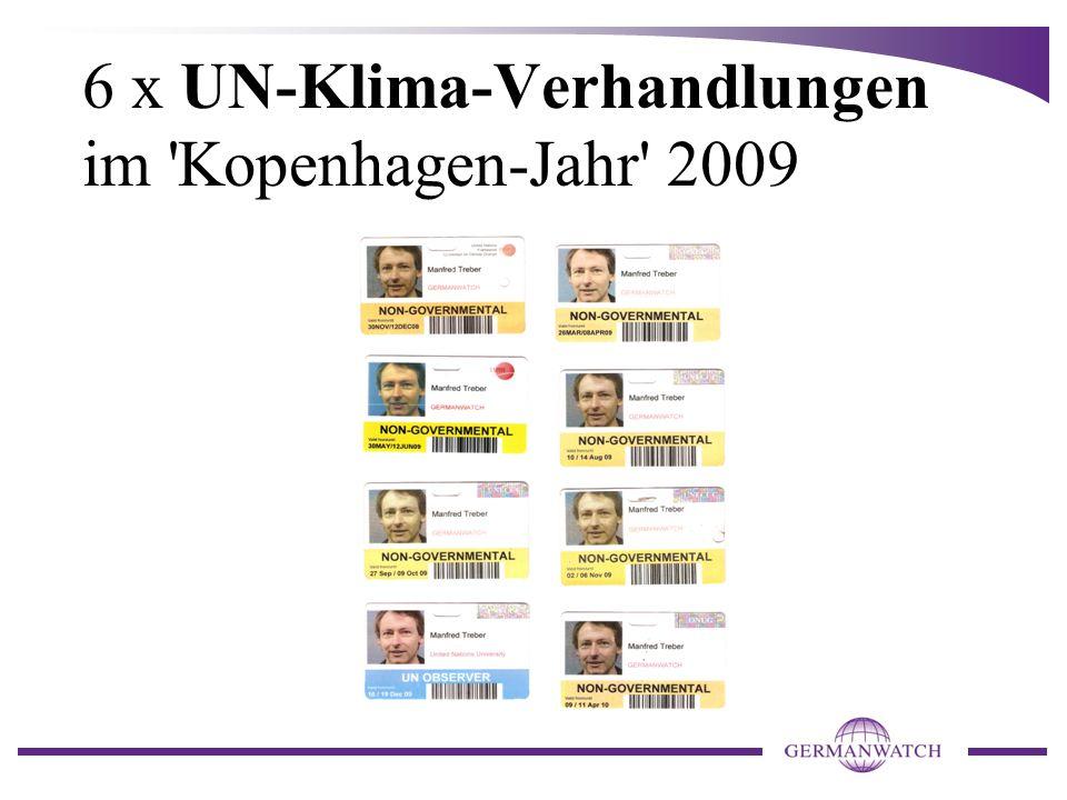 6 x UN-Klima-Verhandlungen im Kopenhagen-Jahr 2009