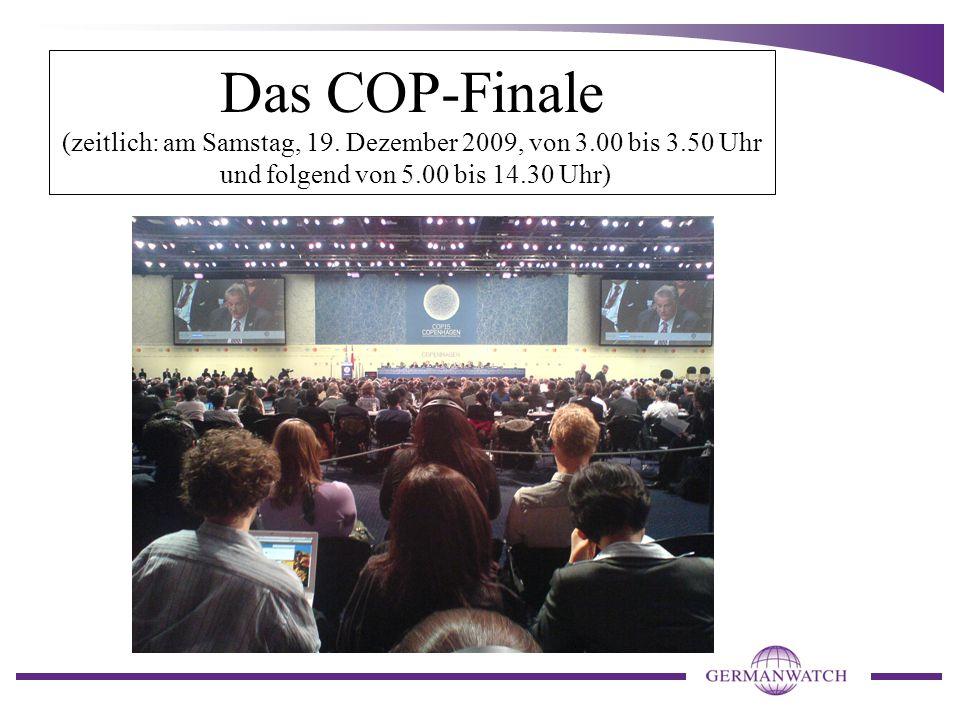 Das COP-Finale (zeitlich: am Samstag, 19.