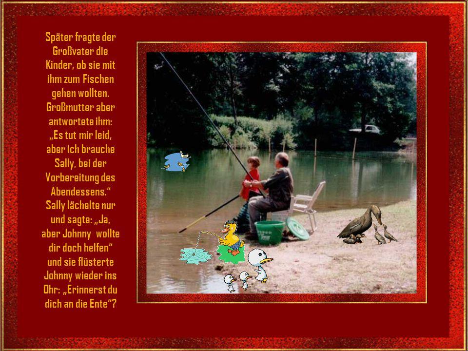 Später fragte der Großvater die Kinder, ob sie mit ihm zum Fischen gehen wollten.