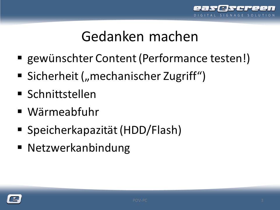 """Gedanken machen  gewünschter Content (Performance testen!)  Sicherheit (""""mechanischer Zugriff"""")  Schnittstellen  Wärmeabfuhr  Speicherkapazität ("""
