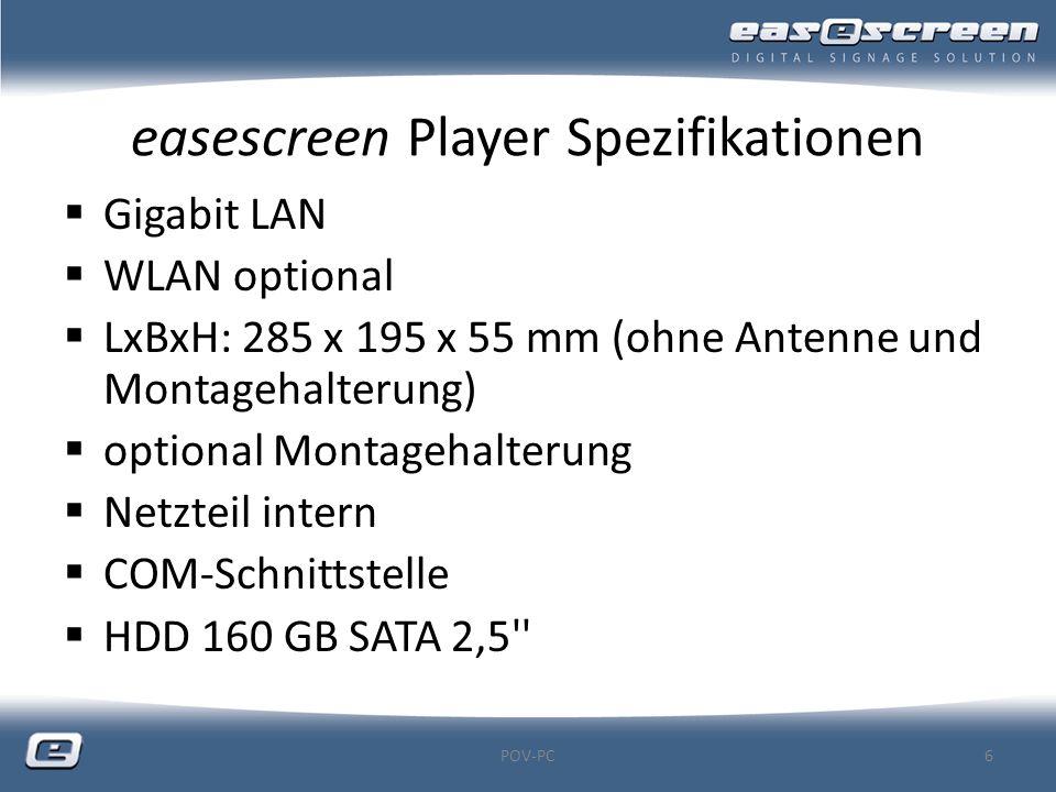 easescreen Player Spezifikationen  Gigabit LAN  WLAN optional  LxBxH: 285 x 195 x 55 mm (ohne Antenne und Montagehalterung)  optional Montagehalte
