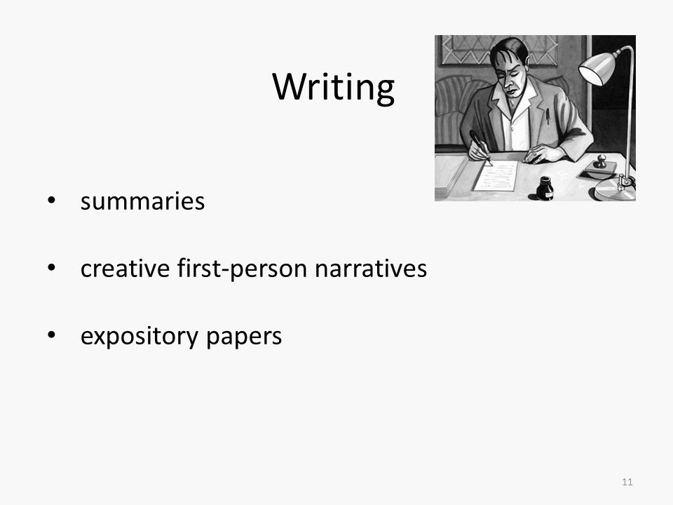 Writing 11 summaries creative first-person narratives expository papers